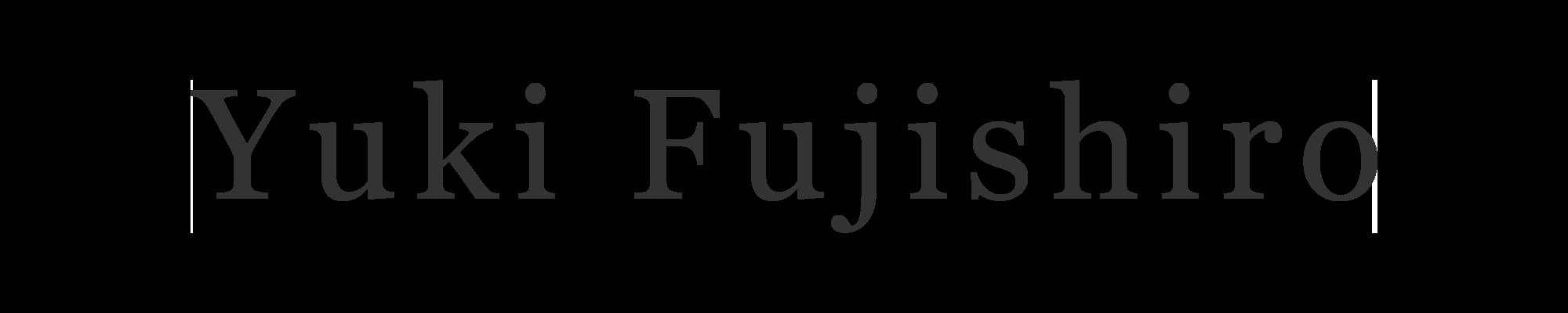藤代有希オフィシャルホームページ – Yuki Fujishiro Official Site –